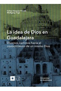bw-la-idea-de-dios-en-guadalajara-editorial-universidad-de-guadalajara-9786077421641