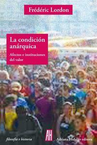 bw-la-condicioacuten-anaacuterquica-adriana-hidalgo-editora-9789878388168