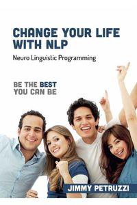bw-change-your-life-with-nlp-my-books-ltd-9781909908819