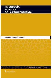 bw-psicologiacutea-popular-de-la-esquizofrenia-pontificia-universidad-catlica-del-ecuador-9789978775042