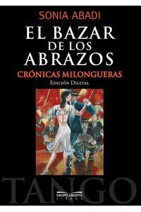 bw-el-bazar-de-los-abrazos-grupo-abierto-libros-9789874639387