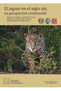 bw-el-jaguar-en-el-siglo-xxi-fondo-de-cultura-econmica-9786071642547
