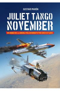 bw-juliet-tango-november-grupo-abierto-libros-9789874723529