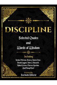 bw-discipline-selected-quotes-and-words-of-wisdom-everbooks-editorial-9783969531419