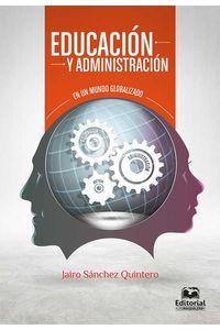 bw-educacioacuten-y-administracioacuten-en-un-mundo-globalizado-editorial-unimagdalena-9789587461466