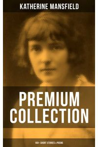 bw-katherine-mansfield-premium-collection-160-short-stories-amp-poems-musaicum-books-9788075832085