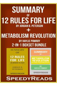 bw-summary-of-12-rules-for-life-an-antidote-to-chaos-by-jordan-b-peterson-summary-of-metabolism-revolution-by-haylie-pomroy-2in1-boxset-bundle-speedyreads-9783965085565