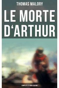 bw-le-morte-darthur-complete-21-book-edition-musaicum-books-9788027242085