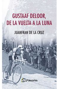 bw-gustaaf-deloor-de-la-vuelta-a-la-luna-libros-de-ruta-9788494692826