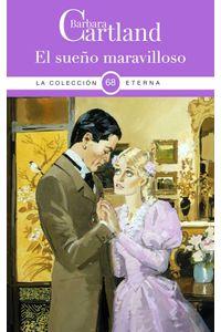 bw-el-suentildeo-maravilloso-barbara-cartland-ebooks-ltd-9781788672153