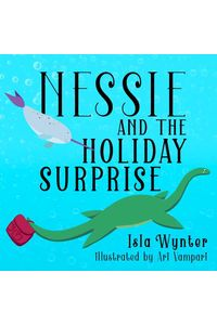 bw-nessie-and-the-holiday-surprise-peryton-press-9783969870631