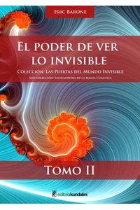 bw-el-poder-de-ver-lo-invisible-kundalini-editorial-9789871619559