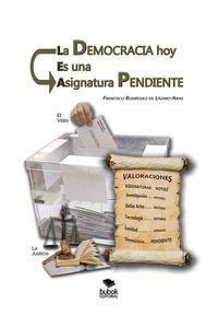 bw-la-democracia-hoy-es-una-asignatura-pendiente-editorial-bubok-publishing-9788468538846