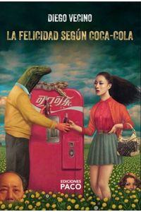 bw-la-felicidad-seguacuten-cocacola-ediciones-paco-9789878652047
