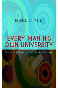 bw-every-man-his-own-university-ndash-success-amp-empowerment-collection-eartnow-9788026869580