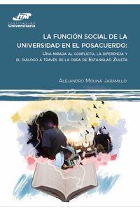 bw-la-funcioacuten-social-de-la-universidad-en-el-posacuerdo-itm-9789585122123