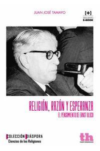 bw-religioacuten-razoacuten-y-esperanza-tirant-lo-blanch-9788416062447