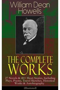 bw-the-complete-works-of-william-dean-howells-eartnow-9788026848868