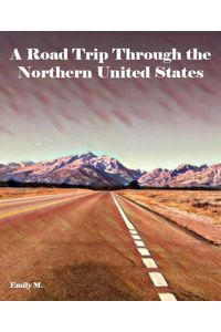 bw-a-road-trip-through-the-northern-united-states-bookrix-9783748763284