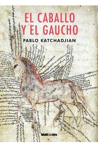bw-el-caballo-y-el-gaucho-blatt-ros-9789874941886