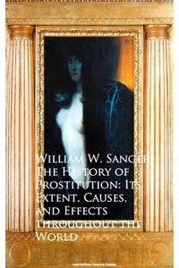 bw-the-history-of-prostitution-its-extent-causes-effects-throughout-the-world-anboco-9783736412446