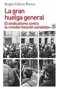 bw-la-gran-huelga-general-siglo-xxi-espaa-9788432318696