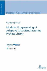 bw-modular-programming-of-adaptive-cax-manufacturing-process-chains-ebook-apprimus-wissenschaftsverlag-9783863594688