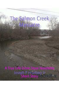 bw-the-salmon-creek-massacre-bookrix-9783748710424