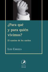 bw-iquestpara-queacute-y-para-quieacuten-vivimos-libros-del-zorzal-9789875994454