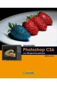 bw-aprender-photoshop-cs6-con-100-ejercicios-praacutecticos-marcombo-9788426719683