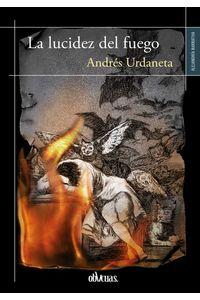 bw-la-lucidez-del-fuego-ediciones-oblicuas-9788416627929