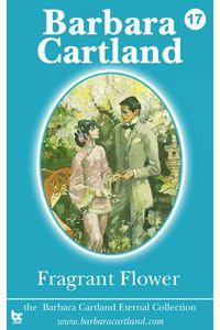 bw-fragrant-flower-barbara-cartland-ebooks-ltd-9781782130673