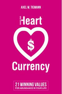 bw-awaken-your-heart-currency-united-hearts-mediahouse-9783981794458