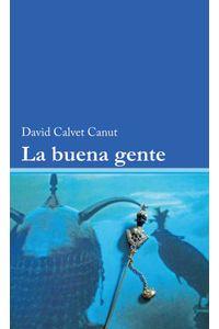 bw-la-buena-gente-editorial-bubok-publishing-9788468536323