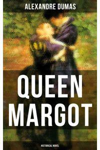 bw-queen-margot-historical-novel-musaicum-books-9788075835864