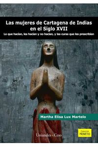 bw-las-mujeres-de-cartagena-de-indias-en-el-siglo-xvii-u-de-los-andes-9799586952377