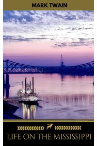bw-life-on-the-mississippi-golden-deer-classics-oregan-publishing-9782377875276
