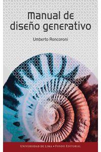 bw-manual-de-disentildeo-generativo-fondo-editorial-universidad-de-lima-9789972453601