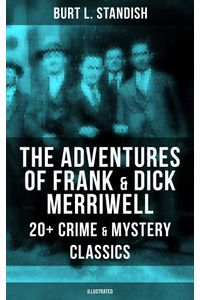 bw-the-adventures-of-frank-amp-dick-merriwell-20-crime-amp-mystery-classics-illustrated-musaicum-books-9788075831637