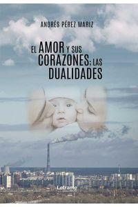 bw-el-amor-y-sus-corazones-las-dualidades-letrame-grupo-editorial-9788418344718