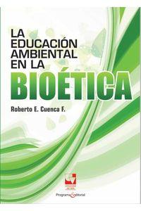 bw-la-educacioacuten-ambiental-en-la-bioeacutetica-programa-editorial-universidad-del-valle-9789587654042