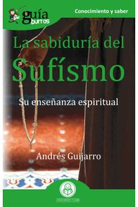 bw-guiacuteaburros-la-sabiduriacutea-del-sufiacutesmo-editatum-9788418429989