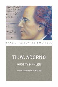 bw-gustav-mahler-una-fisionomiacutea-musical-monografiacuteas-musicales-ediciones-akal-9788446038368