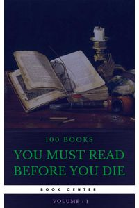 bw-100-books-you-must-read-before-you-die-volume-1-book-center-oregan-publishing-9791097338930