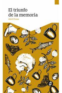 bw-el-triunfo-de-la-memoria-editorial-paraso-perdido-9786078512171