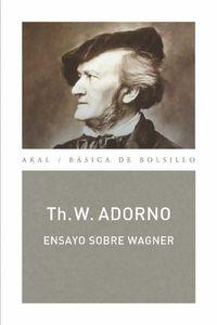 bw-ensayo-sobre-wagner-monografiacuteas-musicales-ediciones-akal-9788446038344