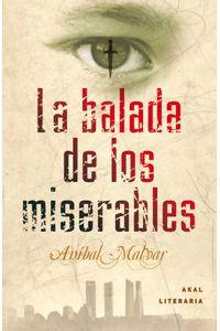 bw-la-balada-de-los-miserables-ediciones-akal-9788446036074