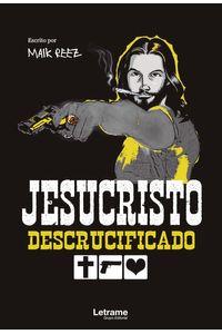 bm-jesucristo-descrucificado-letrame-9788418468773