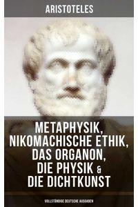 bw-aristoteles-metaphysik-nikomachische-ethik-das-organon-die-physik-amp-die-dichtkunst-musaicum-books-9788075834157