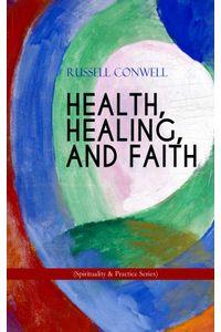 bw-health-healing-and-faith-spirituality-amp-practice-series-eartnow-9788026869566